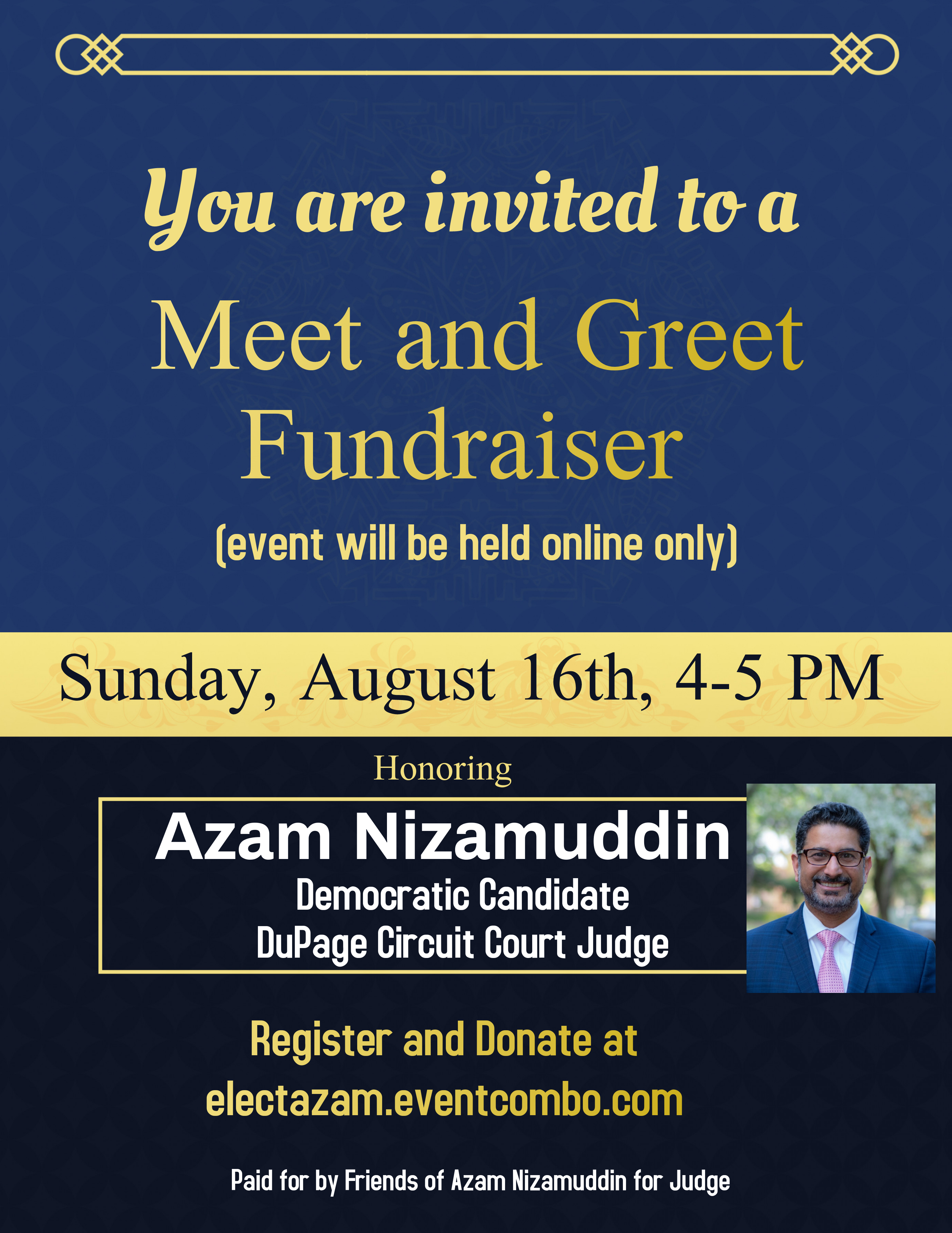 Virtual Meet and Greet Fundraiser for Azam Nizamuddin for Judge