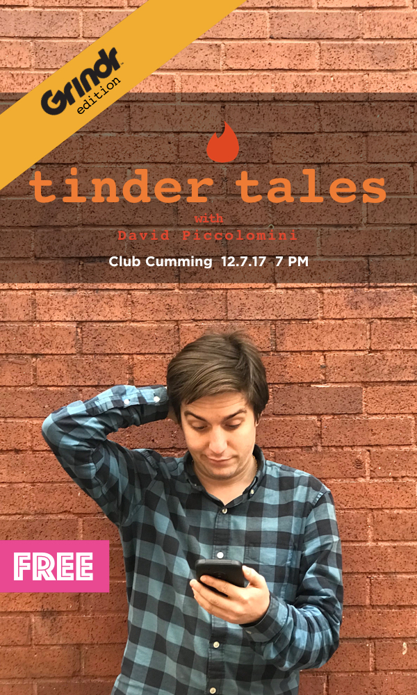 Tinder Tales Live Grindr Edition at Club Cumming