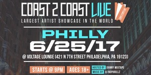 Coast 2 Coast Live Artist Showcase | Philly Edition 6/25/17