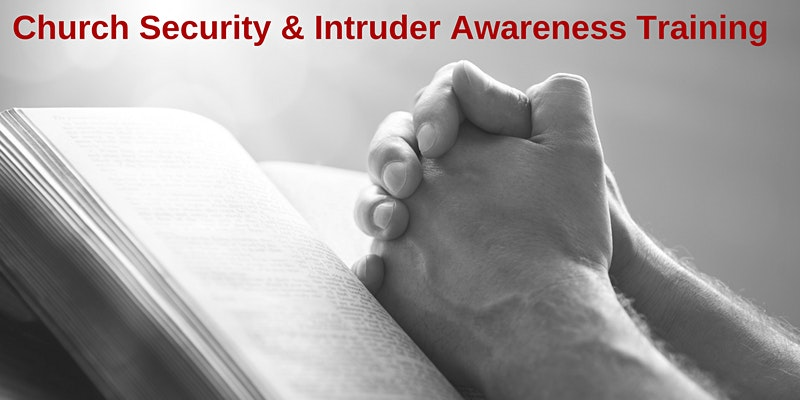2 Day Church Security and Intruder Awareness/Response Training - Helena, MT