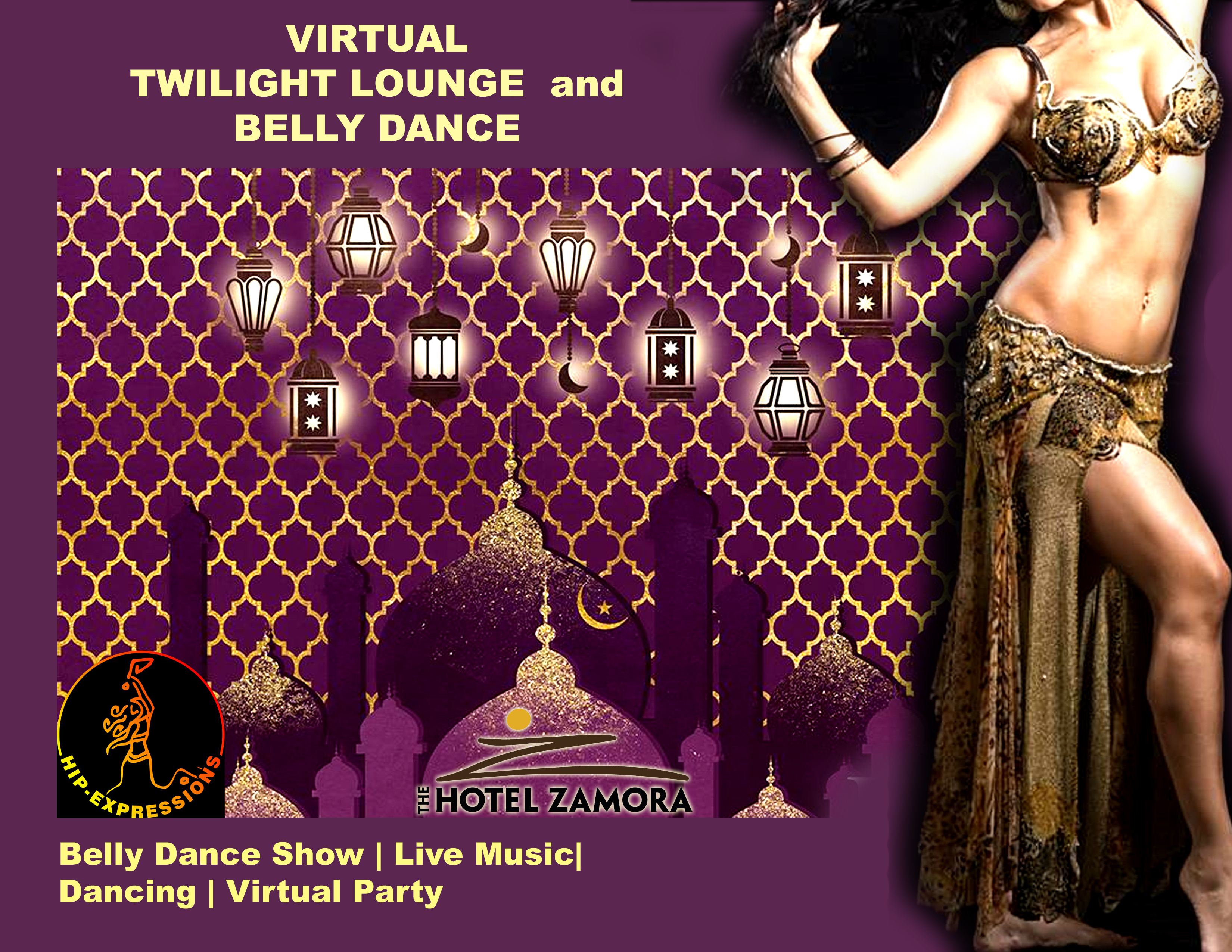 VIRTUAL TWILIGHT LOUNGE AND BELLY DANCE SHOW LIVE!