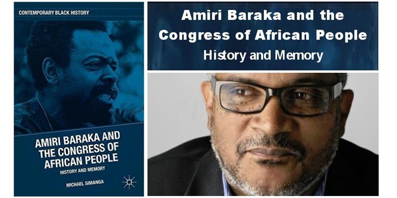 Amiri Baraka and the Congress of African People: History and Memory