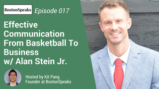Effective Communication from Basketball to Business | BostonSpeaks 017