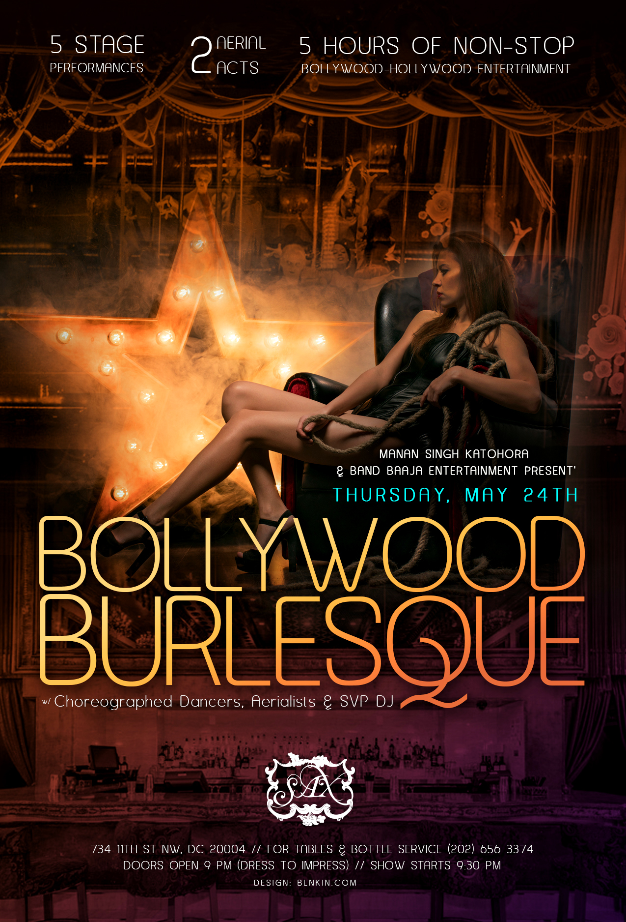 BOLLYWOOD HOLLYWOOD BURLESQUE with choreographed dancers & aerialists and SVP DJ