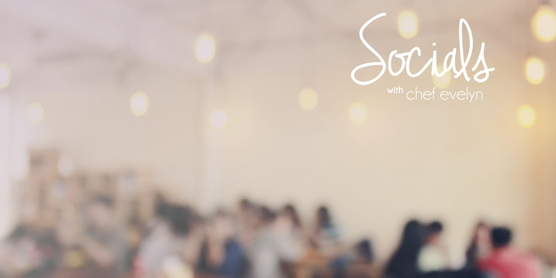 Socials with Chef Evelyn - Souk Mediterranean Bistro & Bar