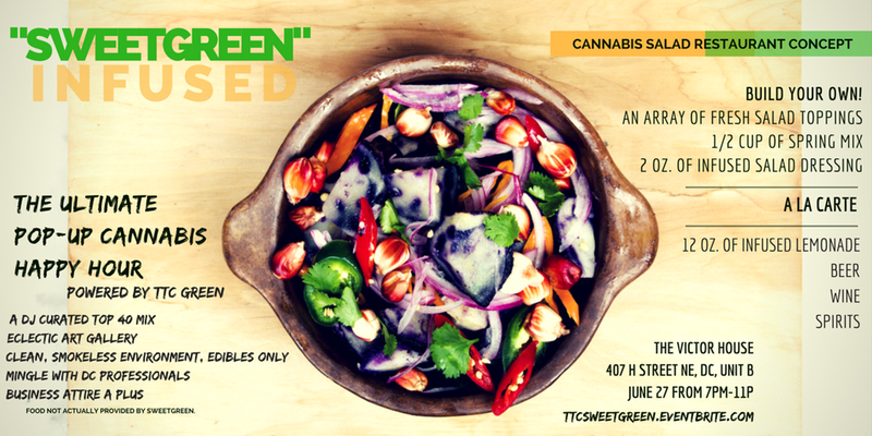 "The Ultimate Pop-Up Cannabis Happy Hour Series: ""SweetGreen"" Infused"
