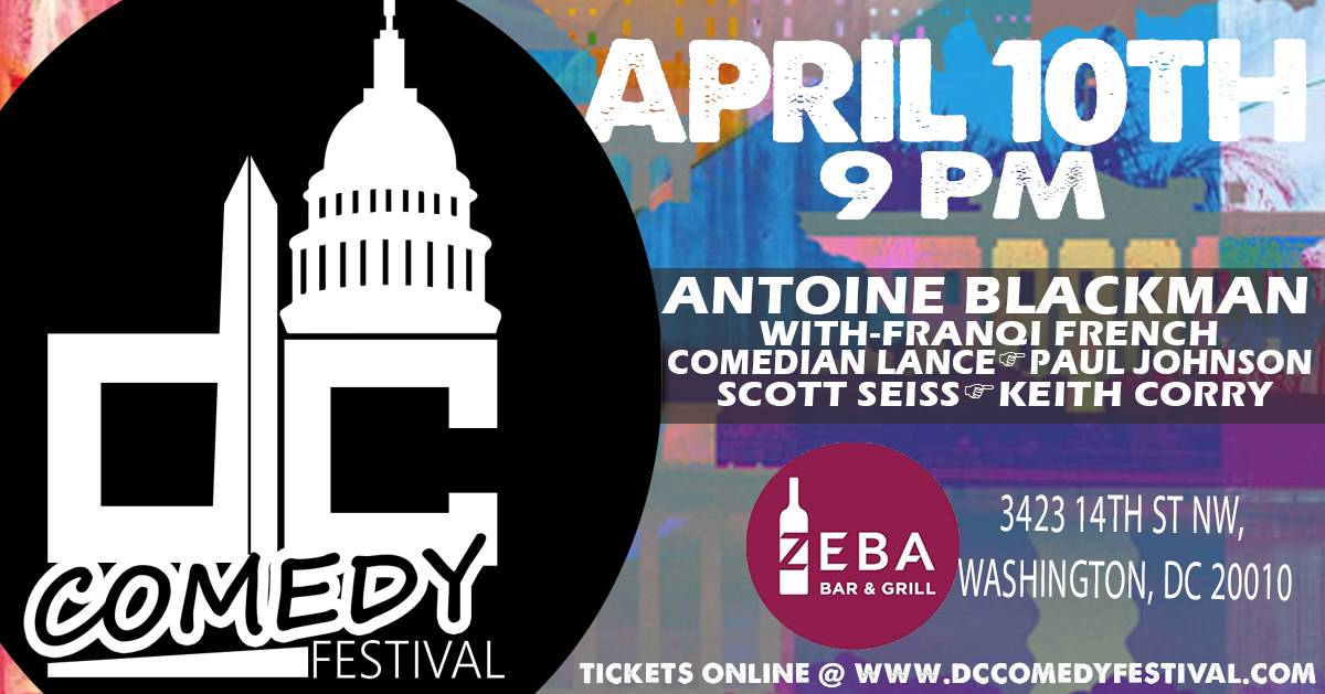 DC Comedy Festival presents: Antoine Blackman