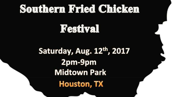 Southern Fried Chicken Fest Houston