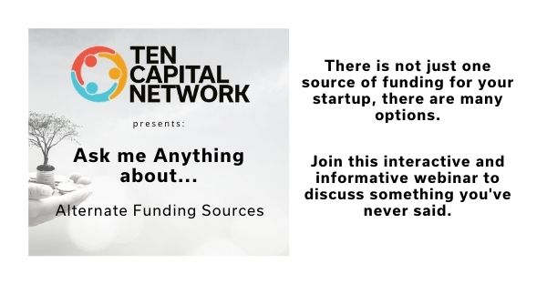 "TEN AMA E-Series: ""Ask Me Anything"" about Alternate Funding Sources"