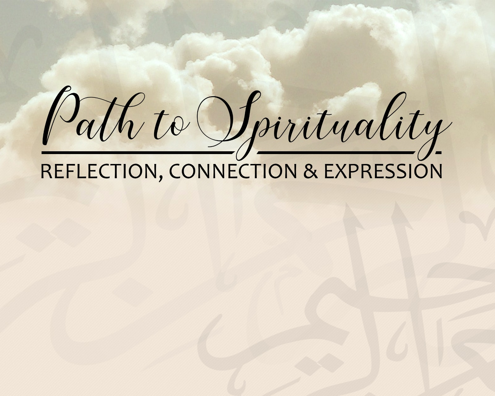 Path to Spirituality: Reflection, Connection, & Expression