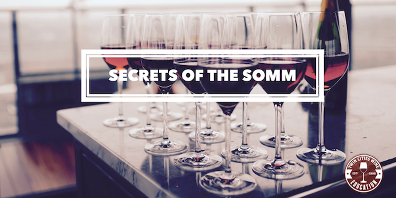 Secrets of the Somm: Intro to Deductive Wine Tasting