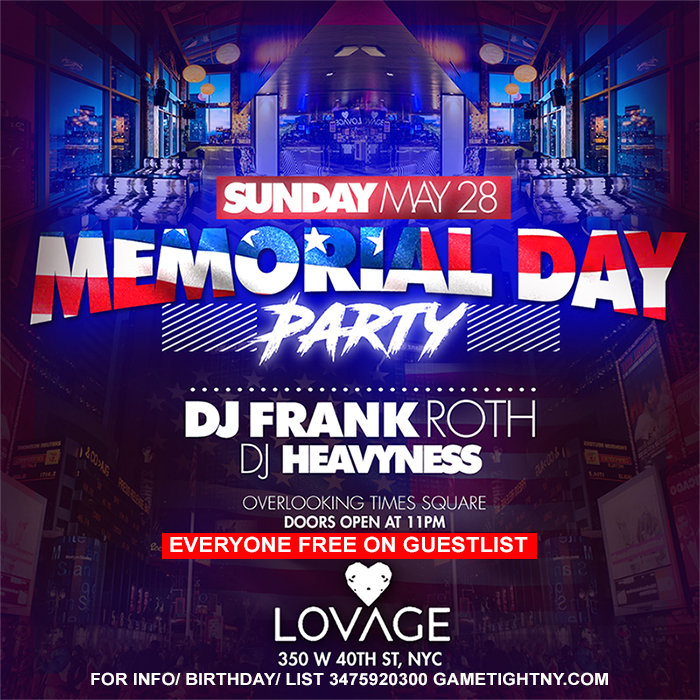 Lovage NYC MDW Memorial Day Weekend 2017 Everyone FREE