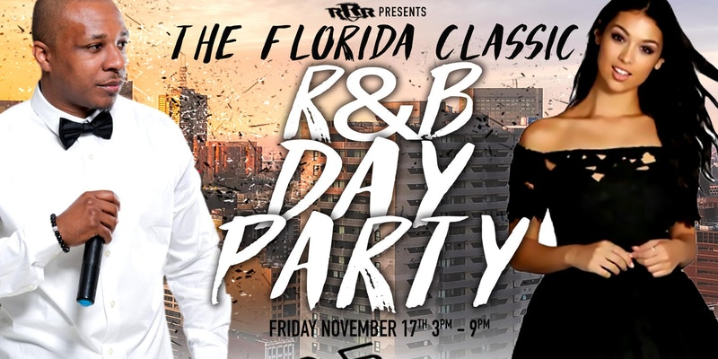 Florida Classic R&B Bad and Beautiful Day Party