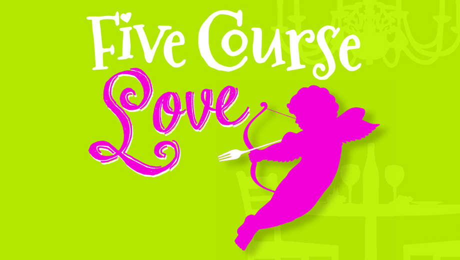 Five Course Love at Stages Repertory Theatre