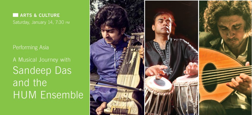 A Musical Journey with Sandeep Das and the HUM Ensemble at Asia Society Center