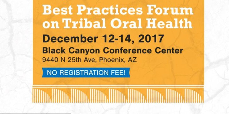 Best Practices Forum on Tribal Oral Health