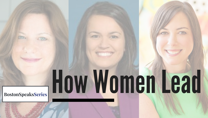 How Women Lead | BostonSpeaksSeries