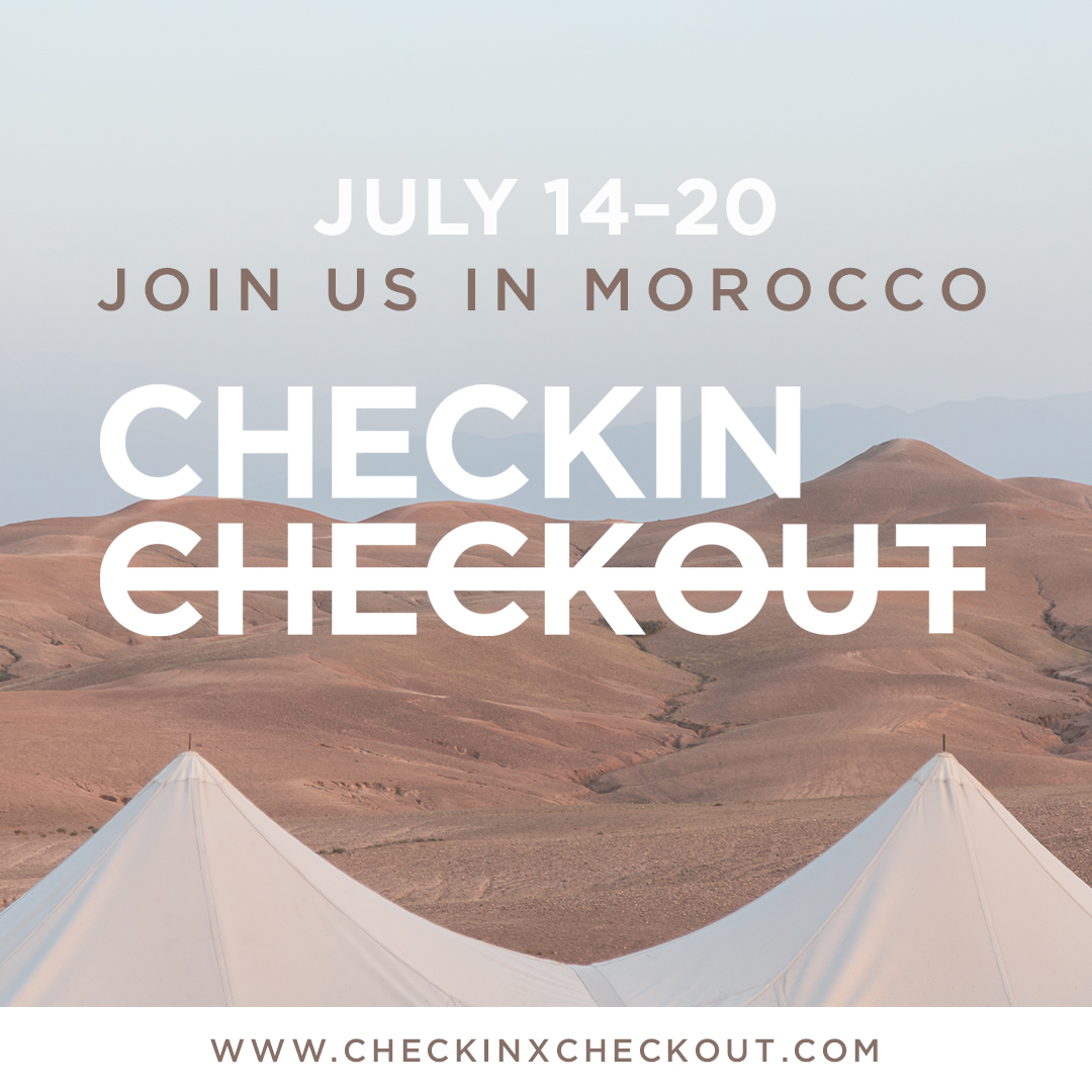 CHECK-IN x CHECK-OUT MOROCCO