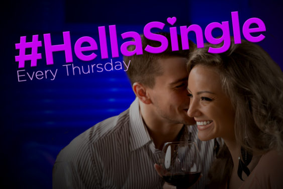 #HellaSingle: SF's Only Comedy Show & Singles Mixer