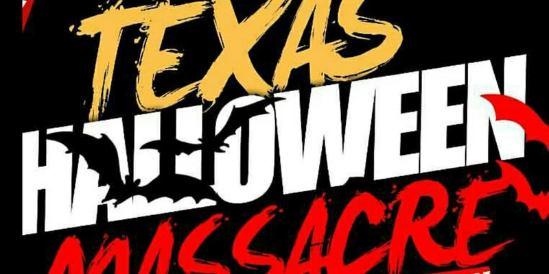 TEXAS HALLOWEEN MASSACRE 2017 COSTUME PARTY