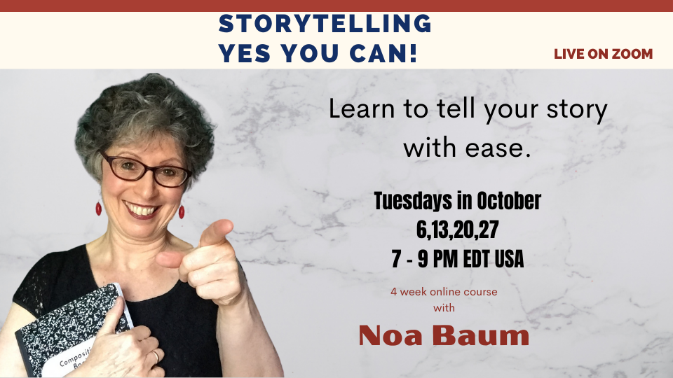 Storytelling Yes You Can! Online Course with Noa Baum