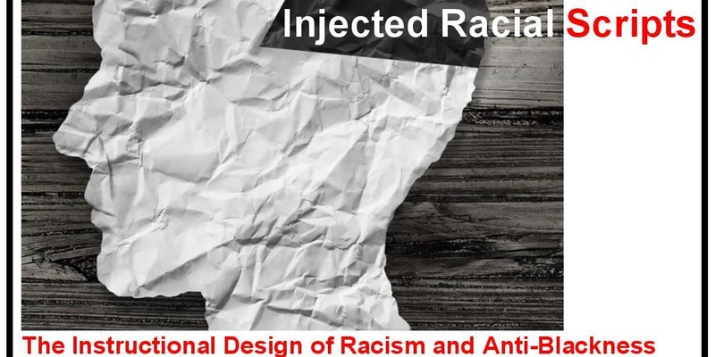 Injected Racial Scripts
