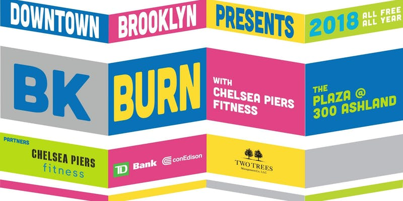 Downtown Brooklyn Presents: BK Burn with Chelsea Piers Fitness