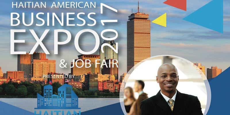 First Annual Haitian American Business Expo and Job Fair 2017