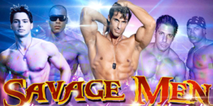 Savage Men Male Revue - Atlantic City, NJ