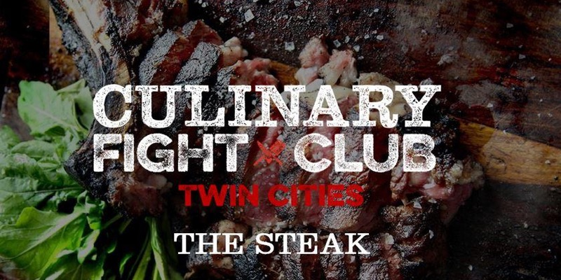 Culinary Fight Club TWIN CITIES - The Steak