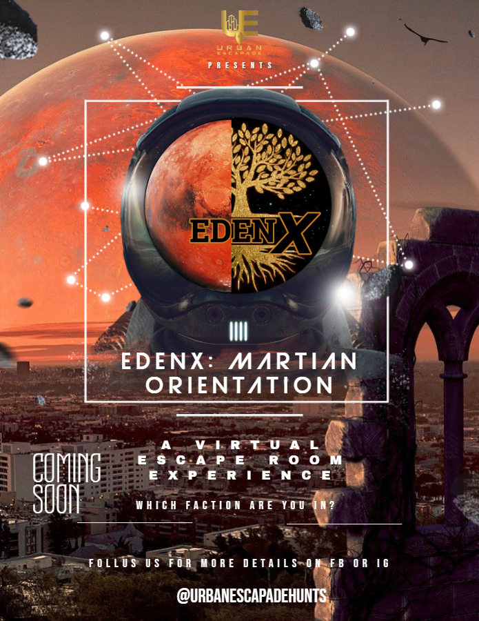 The EdenX Project Episode 1: Martian Orientation