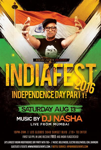 Radio5 Events presents Indiafest 2016 with Mumbai's DJ NASHA - La's Largest Indian Independence Day Party