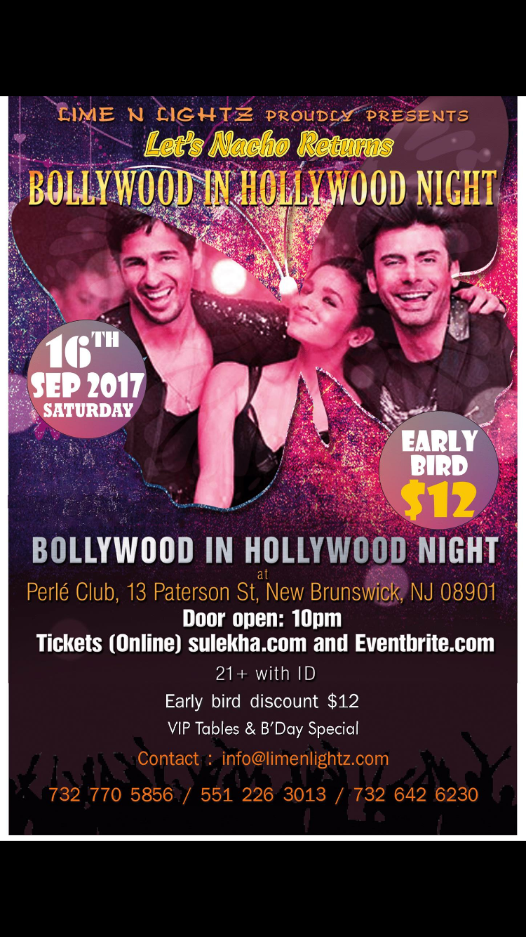 "Lime N Lightz presents ""Let's Nacho Returns"" Bollywood Night!"
