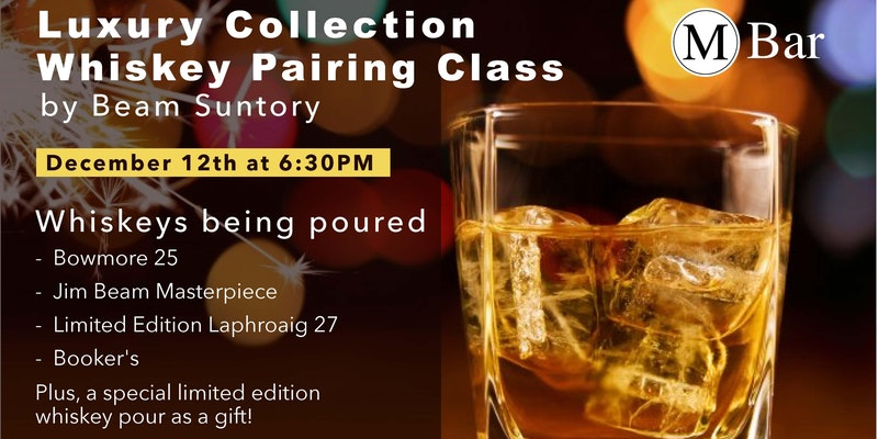 Luxury Collection Whiskey Pairing Class
