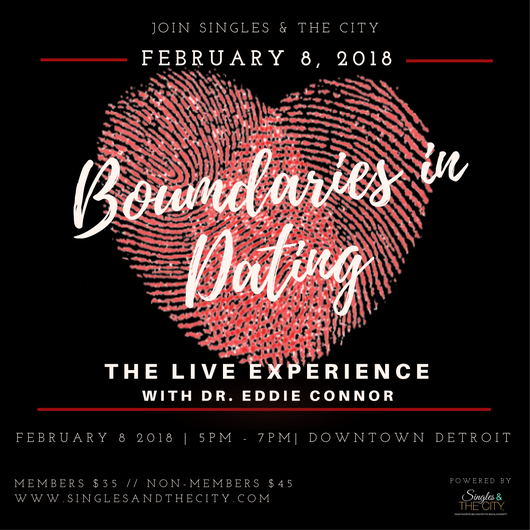 Boundaries in Dating: The Live Event in Downtown Detroit