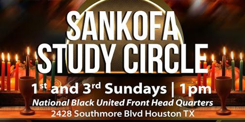 Sankofa Study Circle Houston