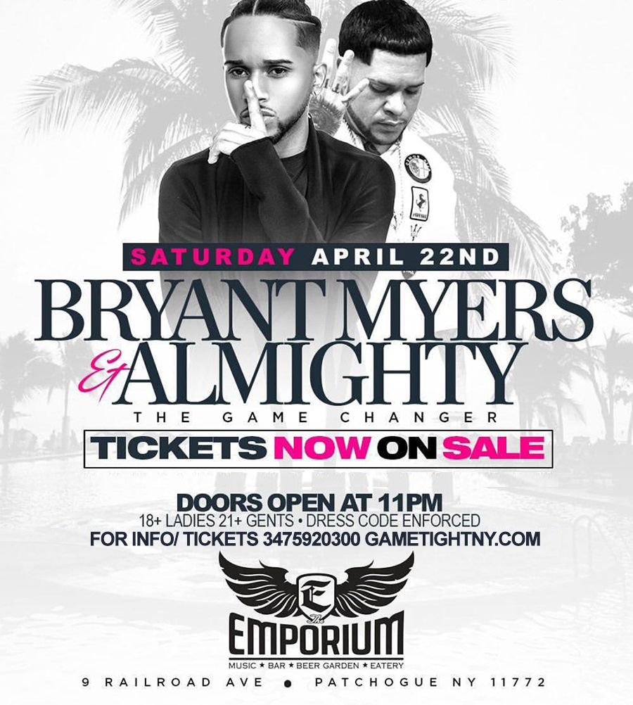 Bryant Myers & Almighty at The Emporium 2017 Tickets