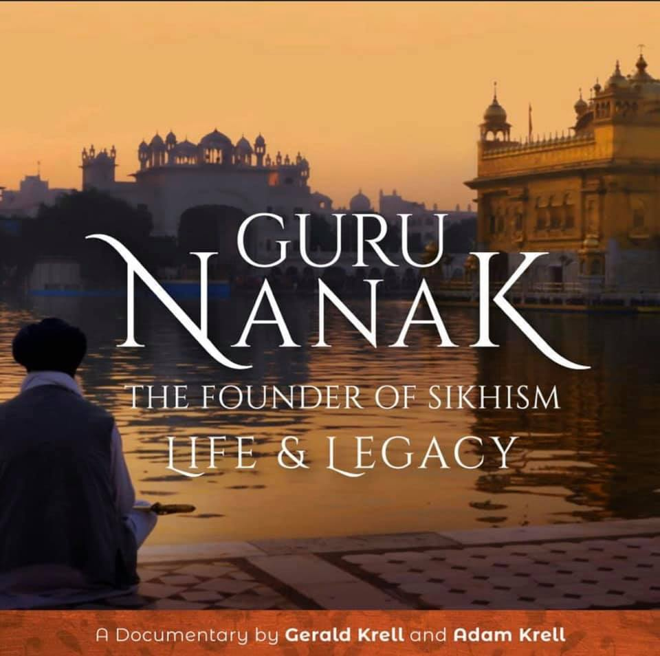 Screening of Guru Nanak: The Founder of Sikhism - Life & Legacy