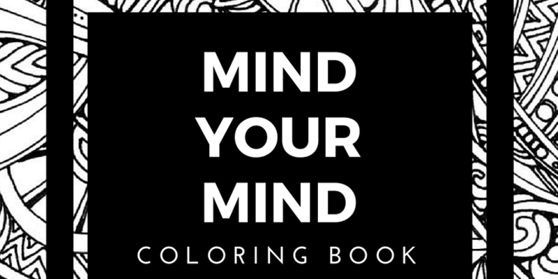 Mind Your Mind Coloring Book