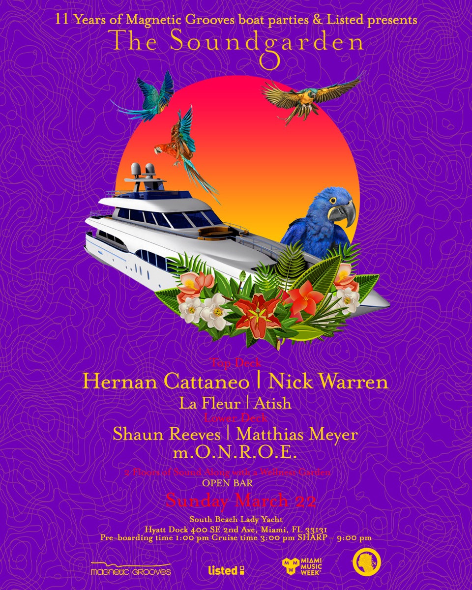 The Soundgarden Cruise - Hernan Cattaneo, Nick Warren, La Fleur, Atish & More