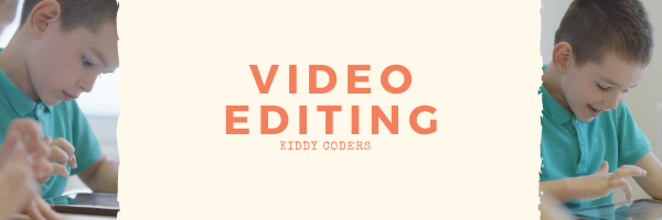 Online Video editing Lesson for kids