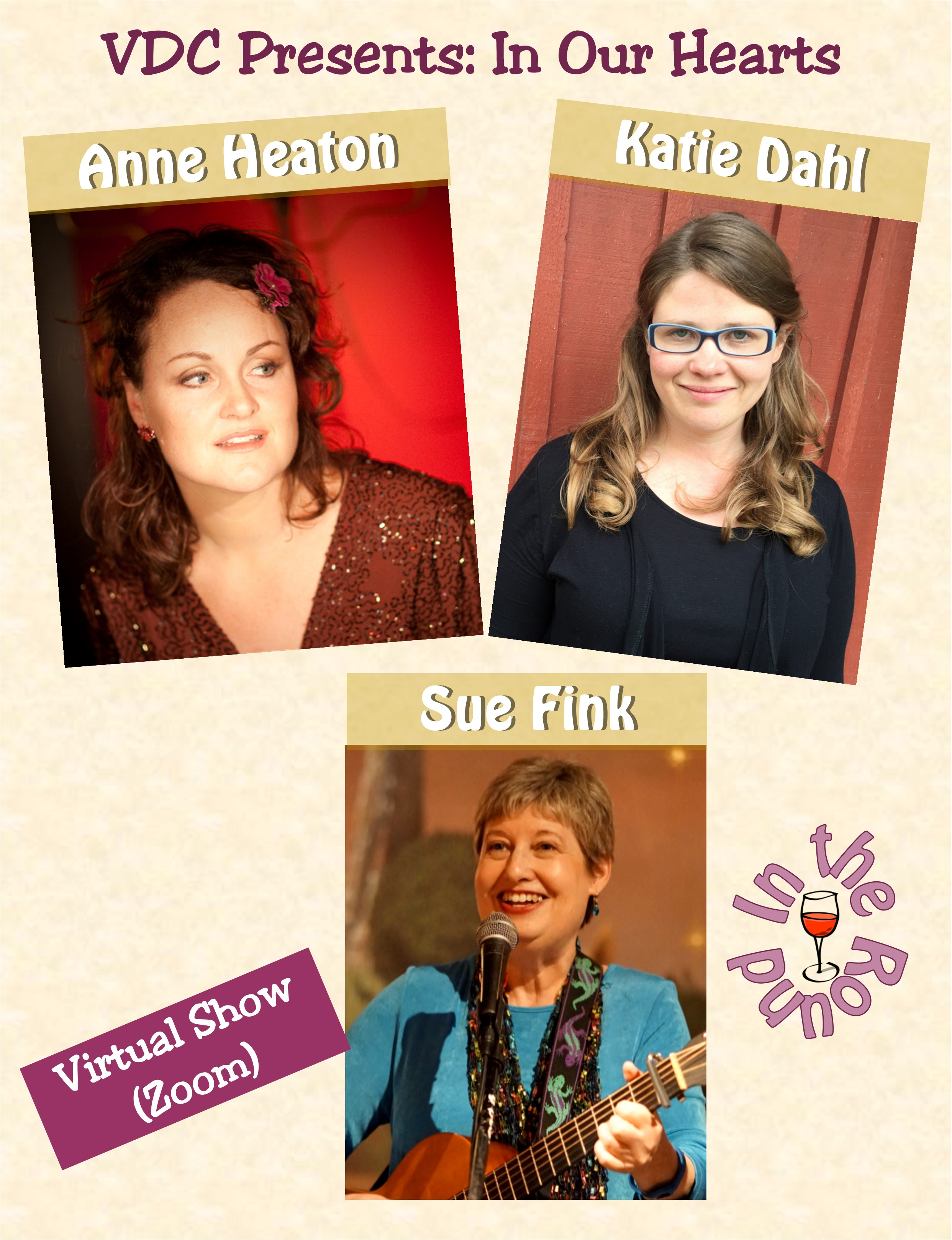 Virtual Dream Café Presents:  In Our Hearts:  Anne Heaton, Katie Dahl, and Sue Fink In-the-Round