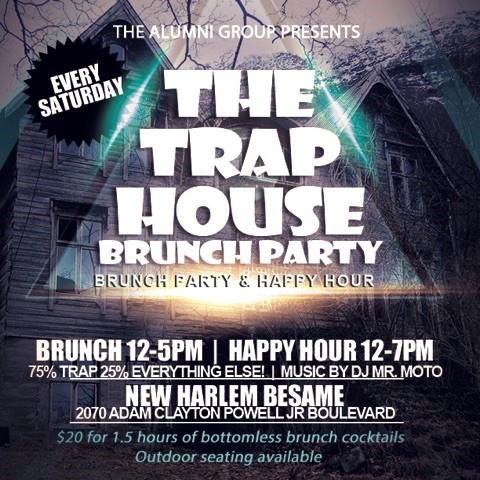 Trap House Brunch Party & Happy Hour