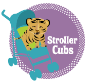 Stroller Cubs: Fur, Feathers, Scales - Oh My!