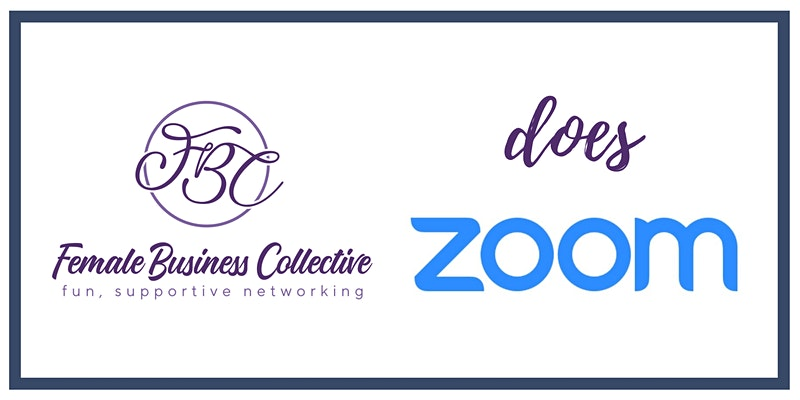 Weekly Female Business Collective on Zoom