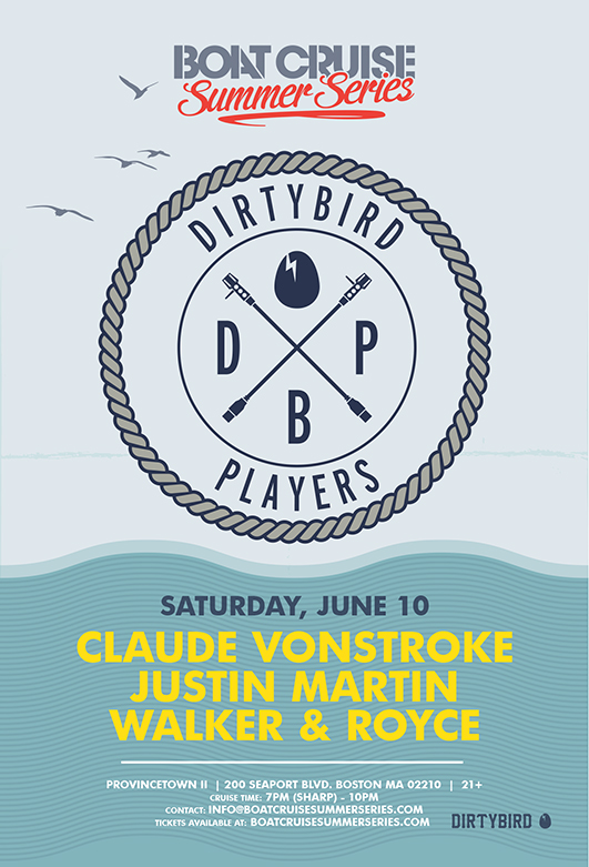 Dirtybird Players Boat Cruise Summer Series | 6.10.17
