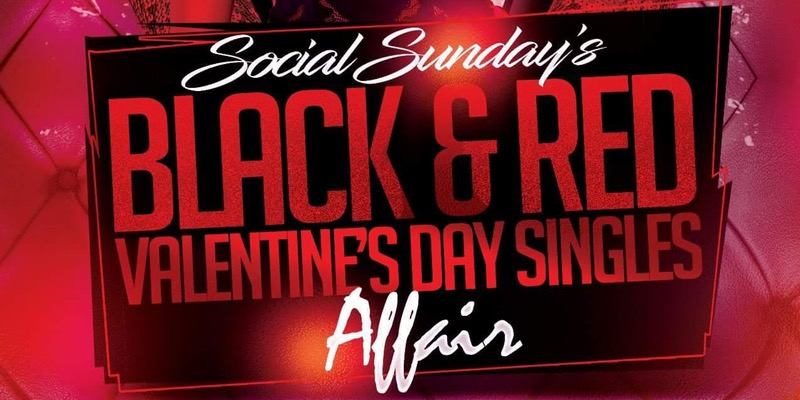 Social Sundays Black & Red Valentines Singles Affair