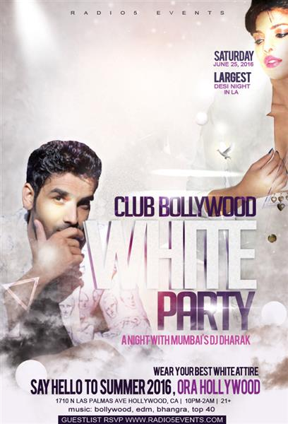 Radio5 Events presents, The White Party with Mumbai's Celebrity DJ DHARAK. Wear your best white!