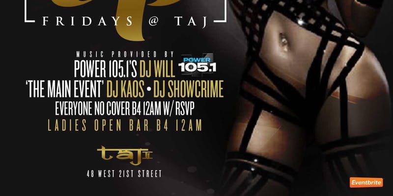 TajOnFridays @ChaseSimms SimmsMovement GuestList NYC Lounge Friday