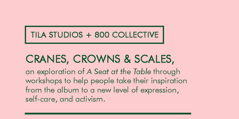 Cranes, Crowns and Scales - A Workshop Exploration of Solange's A Seat at the Table